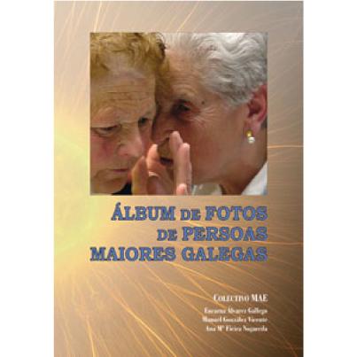 Álbum de fotos de persoas maiores Galegas SGXX Sociedade Galega Xerontoloxía e Xeriatría