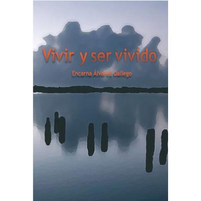 Libro Vivir y Ser Vivido SGXX Sociedade Galega Xerontoloxía e Xeriatría